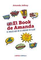 el book de amanda: el inglés que no se aprende en clase amanda jeffrey 9788448024772