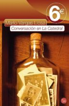 conversacion en la catedral (pdl ed. 2010)-mario vargas llosa-9788466323772