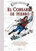 el corsario de hierro: el secreto del pergamino y otras aventuras-victor mora-9788466643672