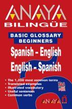 basic glossary beginners spanish-english english-spanish-9788466737272