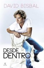 desde dentro (ebook)-david bisbal-9788467040272
