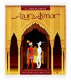 libro-teatro de azur & asmar-michel ocelot-9788467515572