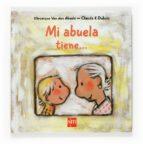 mi abuela tiene-veronique van den abeele-9788467518672