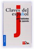 claves del español para hablantes de japones hiroto ueda antonio ruiz tinoco 9788467523072