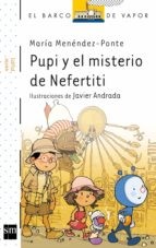 pupi y el misterio de nefertiti 9788467552072