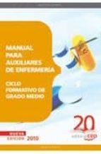 manual para auxiliares de enfermeria. ciclo formativo de grado me dio-9788468101972
