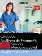 tecnico/a en cuidados auxiliares de enfermeria: servicio murciano de salud: temario y test general-9788468180472