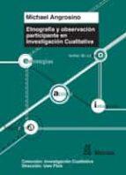 etnografia y observacion participante en investigacion cualitativ a michael angrosino 9788471126672