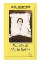 retrato de marta robin jean guitton 9788472394872