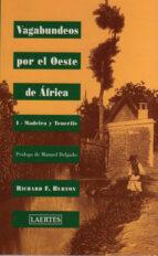 vagabundeos por el oeste de africa, i: madeira y tenerife-richard f. burton-9788475843872