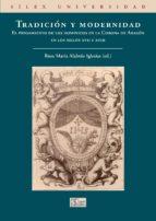 tradicion y modernidad: el pensamiento de los dominicos en la cor ona de aragon rosa maria alabrus iglesias 9788477374572