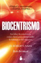 biocentrismo: un camino hacia el conocimiento interior-roberto lanza-9788478088072