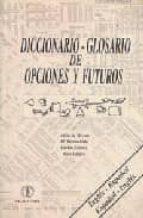 diccionario glosario de opciones y futuros español ingles, ingles  español alicia de vicente maria teresa polo 9788478170272