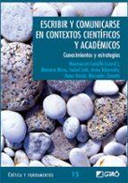 escribir y comunicarse en contextos cientificos y academicos montserrat castello 9788478274772