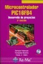 microcontrolador pic16f84 desarrollo de proyectos (3ª edicion)-fernando remiro dominguez-9788478979172