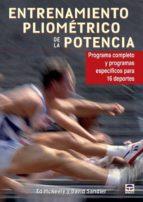 entrenamiento pliometrico de la potencia: programa completo y pro gramas especificos para 16 deportes ed mcneely 9788479028572