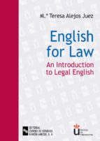 english for law: an introduction to legal english maria teresa alejos juez 9788480046572