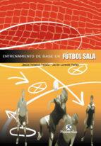futbol: entrenamiento de base en futbol sala jesus velasco tejada 9788480196772