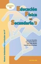 educacion fisica en secundaria 3: calistenia 11-jose luis chinchilla-9788483165072