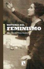 historia del feminismo juan sisinio perez garzon 9788483197172