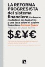 la reforma progresista del sistema financiero antonio quero 9788483199572