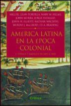america latina en la epoca colonial: españa y america de 1492 a 1 808-9788484324072