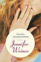 pequeños contratiempos-jennifer weiner-9788489367272