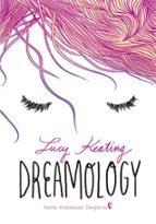 dreamology: sueña, enamorate, despierta-lucy keating-9788490436172