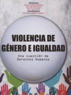 violencia de genero e igualdad angela figueruelo burrieza 9788490450772