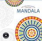 mandala: mini libro antiestres para colorear-9788490565872