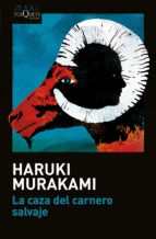 la caza del carnero salvaje haruki murakami 9788490664872