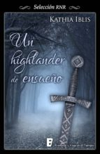 highlander de ensueño (bdb) (ebook)-kathia iblis-9788490691472