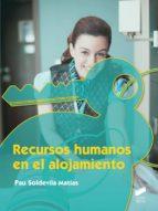 recursos humanos en el alojamiento pau soldevila matias 9788490771372