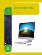 cultura científica 1º bachillerato ed 2015 9788490785072