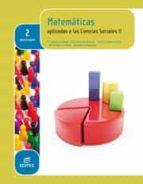 matemáticas aplicadas a las ciencias sociales ii 2º bachillerato (ebook)-9788490788172