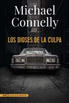 los dioses de la culpa-michael connelly-9788491810872