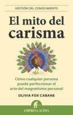 el mito del carisma cabane olivia fox 9788492452972