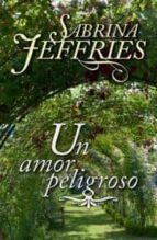 un amor peligroso sabrina jeffries 9788492617272
