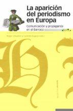 la aparicion del periodismo en europa-roger chartier-9788492820672