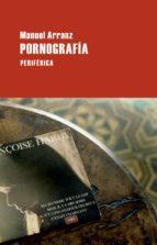 pornografia-manuel arranz-9788492865772