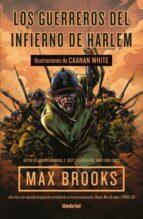 los guerreros del infierno de harlem max brooks 9788492915972