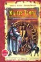 milites templi: hechos y misterios de los caballeros templarios horacio moreno 9788493267872