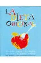 la dieta original: pierde peso, elimina toxinas y gana salud ana moreno 9788493382872