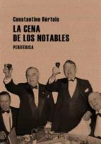 la cena de los notables-constantino bertolo-9788493623272