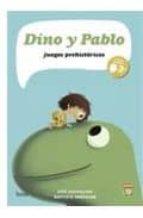 dino y pablo: juegos prehistoricos-loïc dauvillier-baptiste amsallem-9788493703172