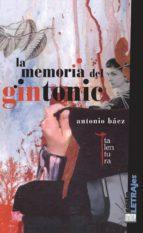 la memoria del gintonic-antonio baez-9788493765972