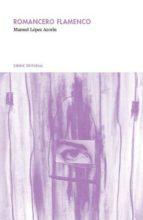 romancero flamenco (ebook)-manuel lopez azorin-9788493885472