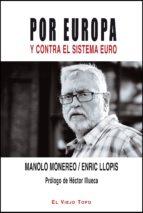 por europa y contra el sistema euro manolo monereo 9788494209772