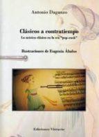 clásicos a contratiempo antonio daganzo 9788494249372