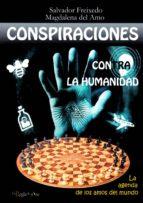 conspiraciones contra la humanidad salvador freixedo 9788494671272